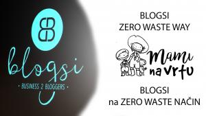 BLOGSI malo drugače – brez odpadkov? | ZERO WASTE at a BLOGSI conference