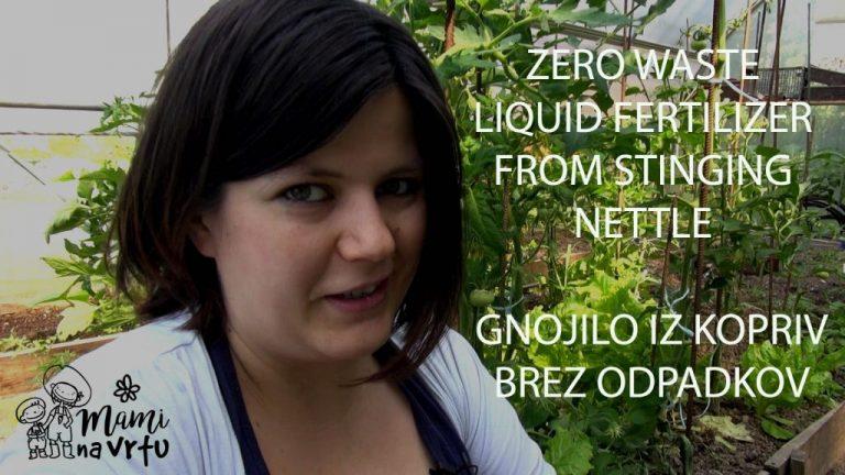 Gnojilo iz kopriv BREZ ODPADKOV  | ZERO WASTE liquid fertilizer from stinging nettle